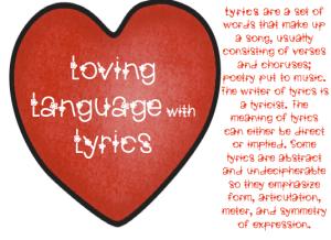 Loving Language with Lyrics